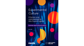 Experimental Culture: a horizon scan for the arts and culture sector